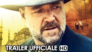 Nonton The Water Diviner Trailer Ufficiale Italiano  2015    Russell Crowe Movie Hd Film Subtitle Indonesia Streaming Movie Download