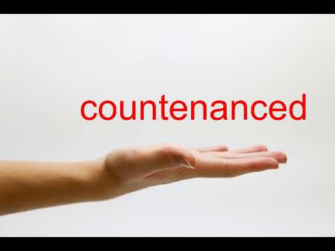 How to Pronounce countenanced - American English