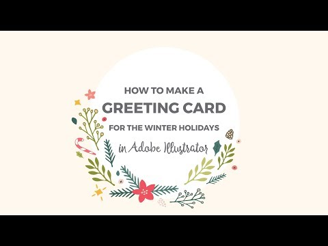 How To Make A Greeting Card In Illustrator For The Winter Holidays