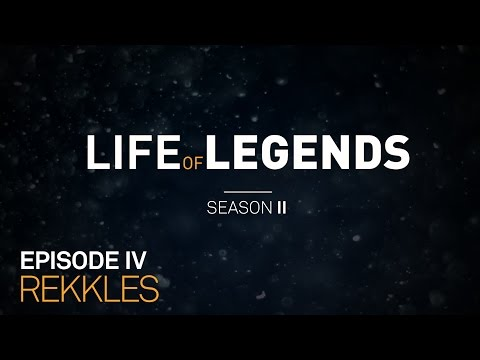 Life of Legends Episode 4: Rekkles