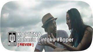 KAHITNA - Rahasia Cintaku #Baper [Preview]