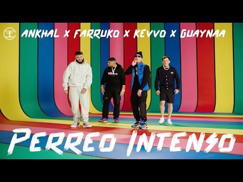 Perreo Intenso - Farruko, Ankhal, Guaynaa & Kevvo