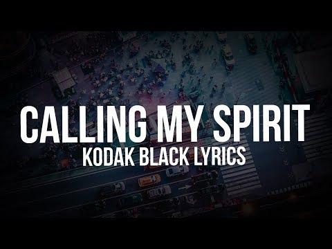 Kodak Black - Calling My Spirit (Lyric Video)