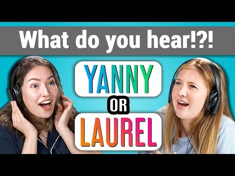 YANNY or LAUREL: What do you hear? (REACT)