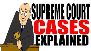 Supreme Court Cases For Dummies