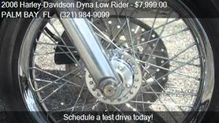 6. 2006 Harley-Davidson Dyna Low Rider FXDL for sale in PALM BA