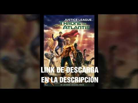 Liga de la justicia el trono de Atlantis/descarga sin anuncios/español latino/ mediafire
