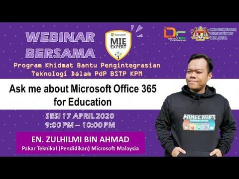 Webinar MS Office 365 Edu bersama-sama En Zulhilmi