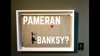 Video PAMERAN BANKSY? MP3, 3GP, MP4, WEBM, AVI, FLV Januari 2019
