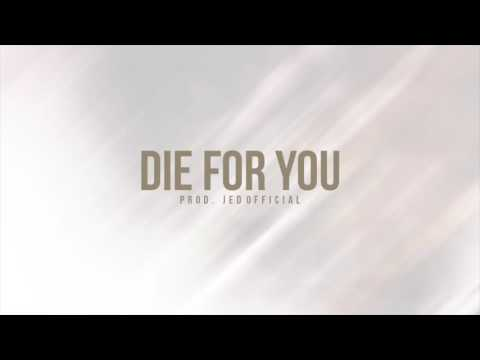 Die for You Audio