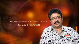 Video Treasured memories about KB sir - S. V. Shekher Interview | K.Balachander Special MP3, 3GP, MP4, WEBM, AVI, FLV April 2018