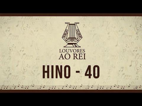 Hino 40 - A morte de Jesus