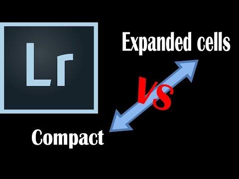 Lightroom tip Compact cells vs expanded cels