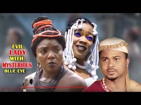Evil Lady With Mysterious Blue Eyes 5&6  - 2018 Latest Nigerian Nollywood Movie/african Movie