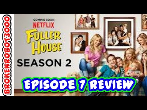 """Girl Talk"" - Fuller House Season 2 Episode 7 [REVIEW]"