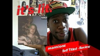 mansionz MANSIONZ Self Titled Debut - My Thoughtz