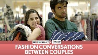 Video FilterCopy | Fashion Conversations Between Couples | Ft. Aisha Ahmed and Ayush Mehra MP3, 3GP, MP4, WEBM, AVI, FLV Agustus 2018