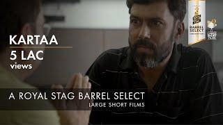Video KARTAA I ANURAG KASHYAP I RANDEEP JHA I ROYAL STAG BARREL SELECT LARGE SHORT FILMS MP3, 3GP, MP4, WEBM, AVI, FLV April 2018