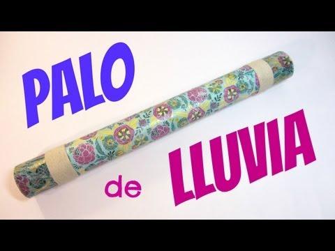 Tutorial: Palo de lluvia  /  Rain maker.