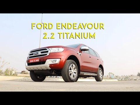 New Ford Endeavour 2.2 Titanium: First Look Video