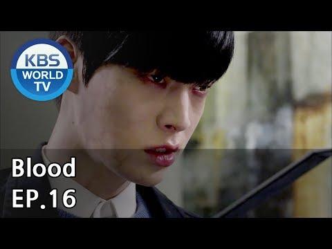 Blood | 블러드 EP.16 [SUB : KOR, ENG, CHN, MLY, VIE, IND]