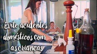 Evite acidentes domésticos com as crianças