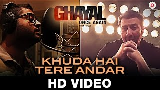 Khuda Hai Tere Andar video song Ghayal Once Again  Arijit Singh Sunny Deol Om Puri  Soha Ali Khan
