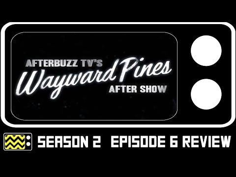 Wayward Pines Season 2 Episode 6 Review & After Show   AfterBuzz TV