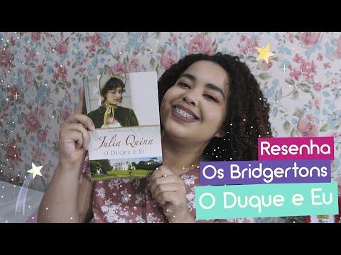 O Duque e Eu (Os Bridgertons #1) - Julia Quinn | Resenha literária | Estrelado