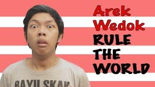 Video Arek Wedok Rule the World MP3, 3GP, MP4, WEBM, AVI, FLV Oktober 2017