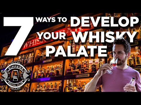 How to Develop Your Whisky Palate