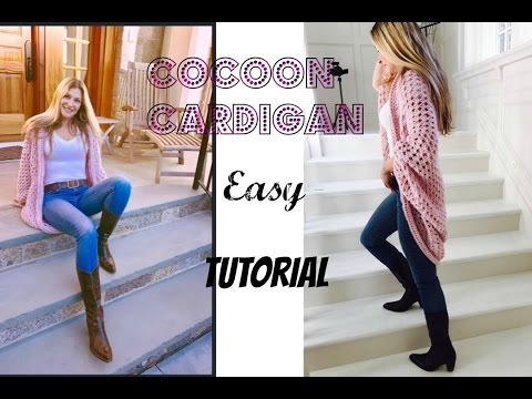 Easy Crochet  Cocoon Cardigan Tutorial