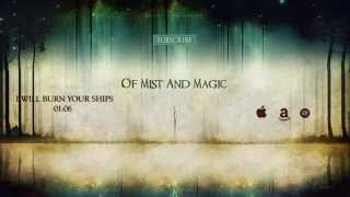 Really Slow Motion - I Will Burn Your Ships (Of Mist and Magic)