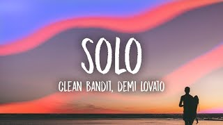 Video Clean Bandit - Solo (Lyrics) feat. Demi Lovato MP3, 3GP, MP4, WEBM, AVI, FLV Agustus 2018