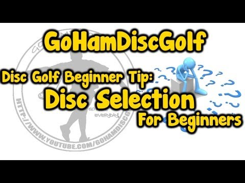 Disc Golf Beginner Tip: Beginner Disc Selection