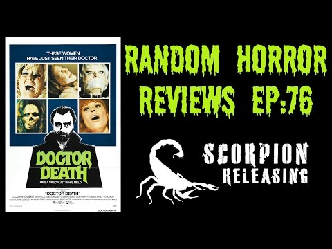 Random Horror Reviews: Ep.76- Doctor Death: Seeker of Souls (1973) | Scorpion Releasing