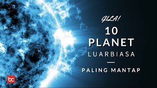Video GILA! 10 PLANET UNIK PALING ANEH DI LUAR ANGKASA MP3, 3GP, MP4, WEBM, AVI, FLV Februari 2019