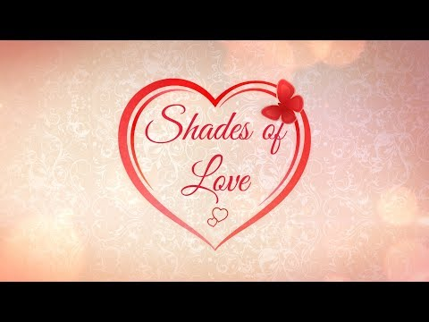 (Valentine's Special: Shades of Love - Duration: 8 minutes, 49 seconds.)
