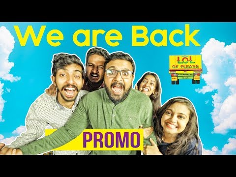 We Are Back - Lol Ok Please Promo