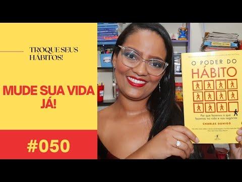 O poder do hábito - #50 | Natália de Jesus