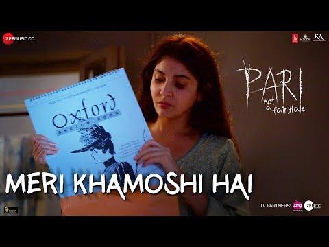 Meri Khamoshi Hai | Pari | Anushka Sharma & Parambrata Chatterjee | Ishan Mitra | Anupam Roy