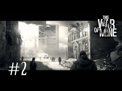 THIS WAR OF MINE - #2 BUSCANDO SUMINISTROS