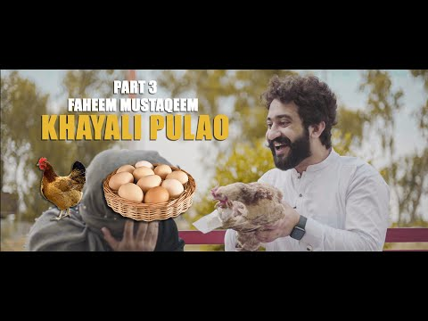 Khayali Pulao   Faheem, Mustaqeem Part: 3   Our Vines   Rakx Production