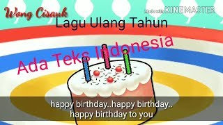 LAGU ULANG TAHUN ANAK (TEKS INDONESIA) - SELAMAT ULANG TAHUN - HAPPY BIRTHDAY - TIUP LILIN