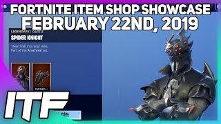 Fortnite Item Shop SPIDER KNIGHT IS BACK! [February 22nd, 2019] (Fortnite Battle Royale)