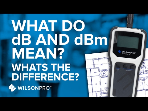 What's The Difference Between dB and dBm? | WilsonPro