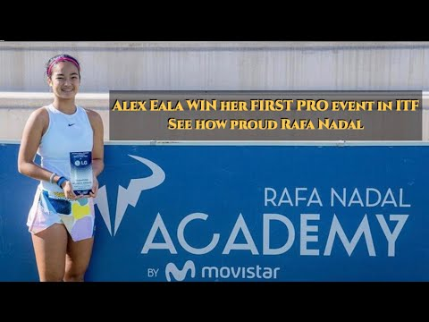 Alex Eala WIN her FIRST PRO event in ITF  and SEE how proud Rafa Nadal