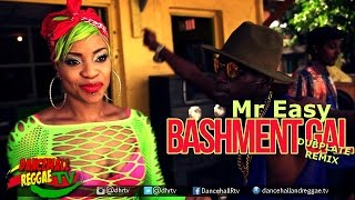 Mr Easy - Bashment Gal [OMV Dub Remix] ▶Ragga Ragga Sound ▶Dancehall 2016