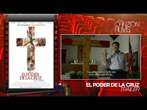 El poder de la cruz - Trailer (español)