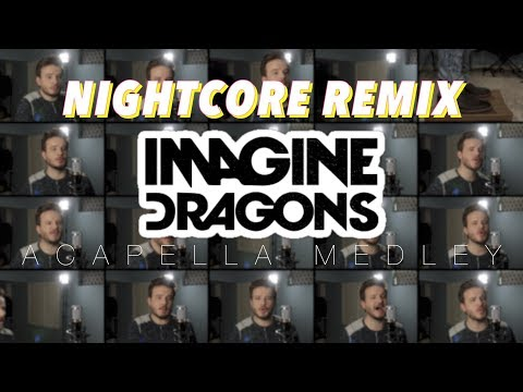 Imagine Dragons Nightcore - Thunder ✗ Radioactive ✗ Believer ✗ Whatever It Takes and MORE (видео)